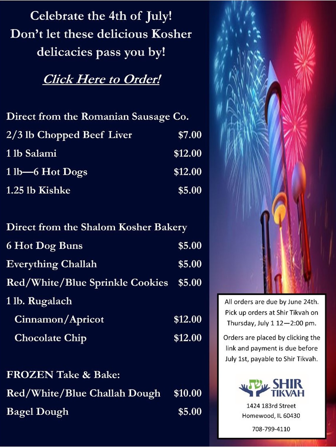 CLICK ON IMAGE TO PLACE ORER. All orders are due by June 24.  Pick up orders at Shir Tikvah on Thursday, July 1 between 12-2PM.